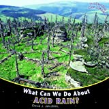 What Can We Do About Acid Rain? (Protecting Our Planet)