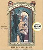 By Lemony Snicket The Bad Beginning (A Series of Unfortunate Events, Book the First) (Unabridged)