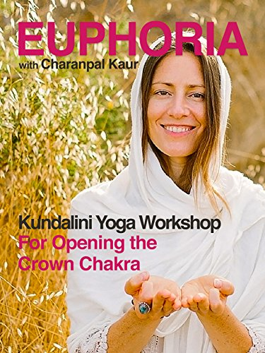 Euphoria: Kundalini Yoga Workshop with Charanpal