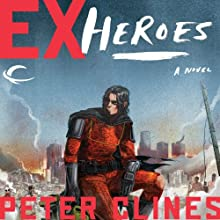 Ex-Heroes Audiobook by Peter Clines Narrated by Jay Snyder, Khristine Hvam