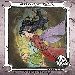 Viceroy: Bearstock Scrolls, Book 1 | [R.E. Bostwick]