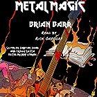 Metal Magic Hörbuch von Brian Barr Gesprochen von: Rick Gregory