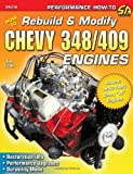 John Carollo How to Rebuild & Modify Chevy 348/409 Engines (S-A Design)