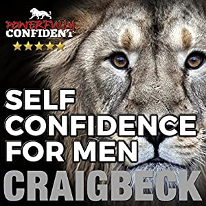 Self Confidence for Men Audiobook