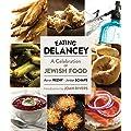 Eating Delancey : A Celebration of Jewish Food