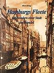 Hamburgs Fleete - Lebensadern einer S...
