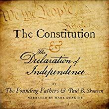 The Constitution and the Declaration of Independence: A Pocket Constitution Audiobook by  The Founding Fathers, Paul B. Skousen,  Izzard Ink Publishing Narrated by Mark Deakins