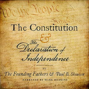 The Constitution and the Declaration of Independence Audiobook