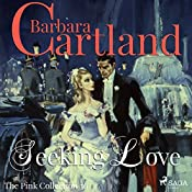 Seeking Love (The Pink Collection 36) | Barbara Cartland