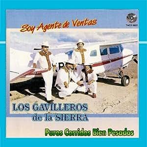 Los Gavilleros De La Sierra - Soy Agente De Ventas