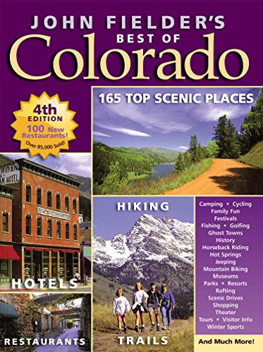 John Fielder's Best of Colorado (4th Edition) PDF