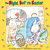 img - for The Night Before Easter by Natasha Wing (1999) Paperback book / textbook / text book