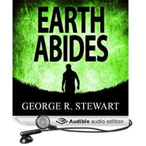 Earth Abides (Unabridged)