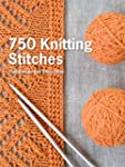 750 Knitting Stitches: The Ultimate K...