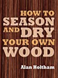 Wood may grow on trees, but it's still expensive, especially for fine woodworkers in the market for high-quality lumber. Here's the answer: an expert's handbook on finding, processing, seasoning, and drying your own wood. Desi...