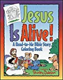 img - for Jesus Is Alive!: Bible Story Coloring Book book / textbook / text book