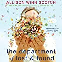 The Department of Lost & Found: A Novel Audiobook by Allison Winn Scotch Narrated by Julia Whelan