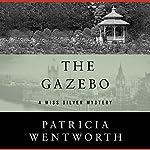 The Gazebo | Patricia Wentworth