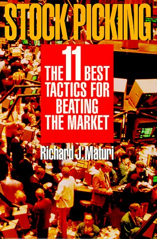 Stock Picking: The Eleven Best Tactics for Beating the Market