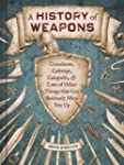 A History of Weapons: Crossbows, Calt...