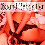 Bound Babysitter | J.M. Christopher