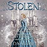 Stolen: Cinderella's Secret Witch Diaries, Book 2 | Ron Vitale