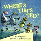 Where's Tim's Ted? (0001982656) by Whybrow, Ian