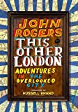 img - for This Other London: Adventures in the Overlooked City book / textbook / text book