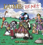 Dumbheart: A Get Fuzzy Collection (0740791893) by Conley, Darby