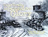 img - for This Train is Bound for Glory: The Story of America's Chapel Cars book / textbook / text book