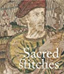 Sacred Stitches: Ecclesiastical Texti...