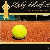 Die Spur ins Grab (Lady Bedfort 76) |  div.