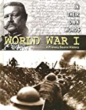 World War I: A Primary Source History (0836859820) by Saunders, Nicholas