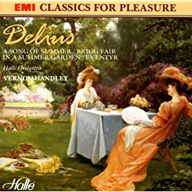 Delius: Brigg Fair & In a Summer Garden