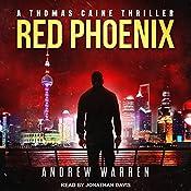 Red Phoenix: Thomas Caine Thriller Series, Book 2 | Andrew Warren