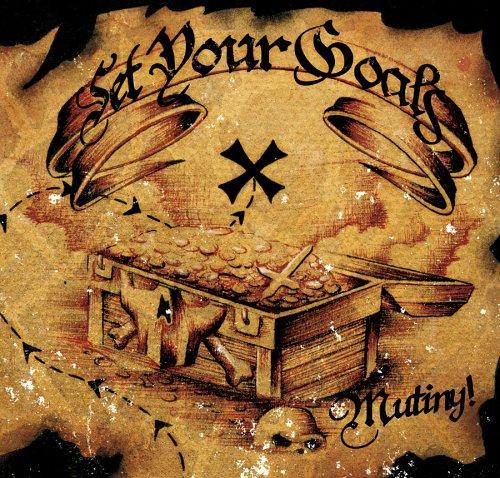 Set Your Goals - Mutiny - Zortam Music