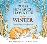 img - for Guess How Much I Love You in the Winter: Deluxe Cut Paper Edition book / textbook / text book