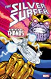 Jim Starlin Silver Surfer: Rebirth of Thanos