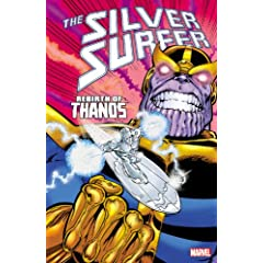 Silver Surfer: Rebirth of Thanos by Jim Starlin and Ron Lim