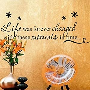 OneHouse Life is Forever Changed With These Moments In Time Quote with Flowers Removable Wall Decal Decor Wall Sticker by OneHouse