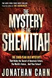 img - for The Mystery of the Shemitah: The 3,000-Year-Old Mystery That Holds the Secret of America's Future, the World's Future, and Your Future! book / textbook / text book