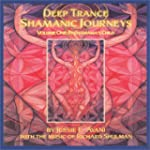 Deep Trance Shamanic Journeys: Pacham...