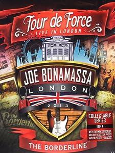 Joe Bonamassa - Tour de force - Live in London - The Borderline