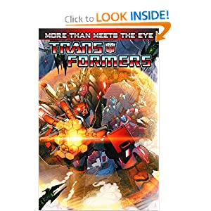 Transformers: More Than Meets The Eye Volume 1 James Roberts, John Barber, Nick Roche and Alex Milne