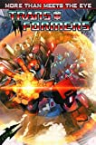 img - for Transformers: More Than Meets The Eye Volume 1 (Transformers (Idw)) book / textbook / text book