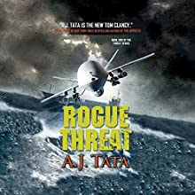 Rogue Threat: Threat, Book 2 Audiobook by A. J. Tata Narrated by Alexander Cendese