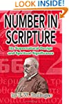 Number in Scripture: Its Supernatural...