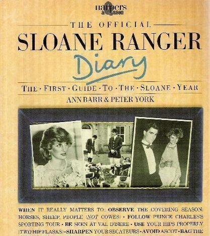 the-official-sloane-ranger-diary-the-first-guide-to-the-sloane-year-harpers-queen-by-barr-ann-york-p