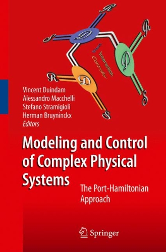 Modeling And Control Of Complex Physical Systems: The Port-Hamiltonian Approach