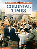 Chronicle Of America: Colonial Times, 1600-1700 (043905107X) by Joy Masoff